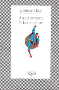Apocalípticos e Integrados de Umberto Eco