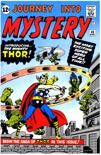Journey Into Mystery #83. Por Jack Kirby, Joe Sinnott, Stan Goldberg y Artie Simek