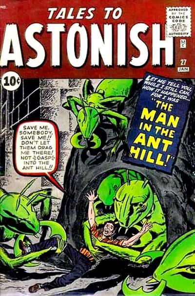 Tales to Astonish #27. Por Jack Kirby, Dick Ayers, Stan Goldberg y Artie Simek