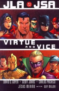 Portada de JLA/JSA: Virtue and Vice. Por Carlos Pacheco, Jesús Merino y Guy Major.