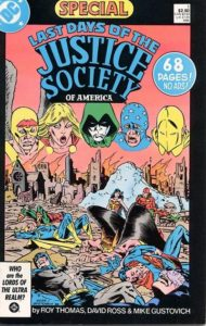 Last Days of the Justice Society Special (86). Por Dave Ross y Mike Gustovich.